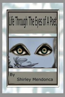 Life Through the Eyes of a Poet