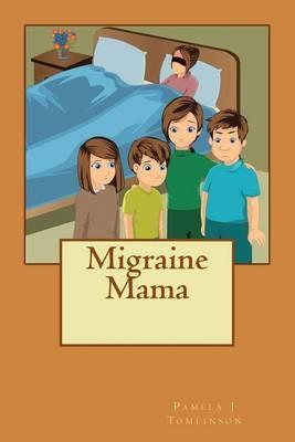 Migraine Mama