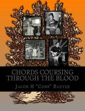Chords Coursing Through the Blood