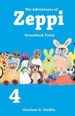 The Adventures of Zeppi: Greenback Town