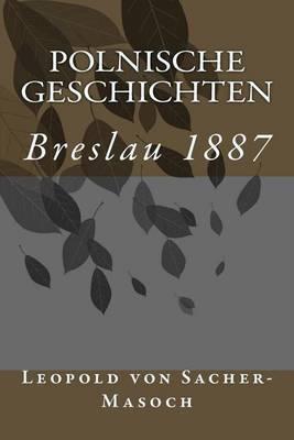 Polnische Geschichten: Breslau 1887