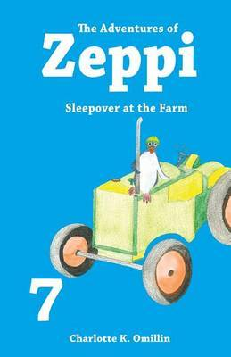 The Adventures of Zeppi: Sleepover at the Farm