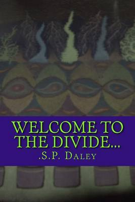 Welcome to the Divide...