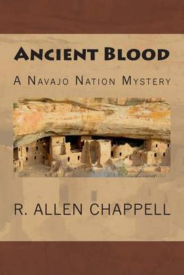 Ancient Blood: A Navajo Nation Mystery