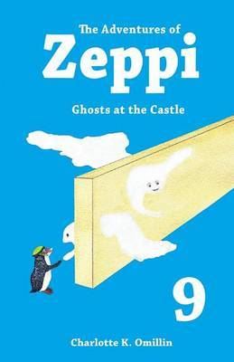 The Adventures of Zeppi: Ghosts at the Castle