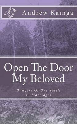 Open the Door My Beloved: Dangers of Dry Spells in Marriages