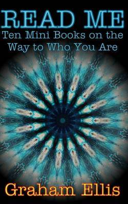 Read Me: Ten Mini Books on the Way to Who You Are