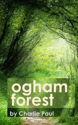 Ogham Forest