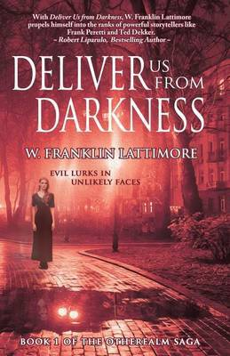 Deliver Us from Darkness: Evil Lurks in Unlikely Faces