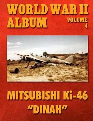 World War II Album Volume 4: Mitsubishi KI-46 Dinah