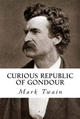 The Curious Republic of Gondour