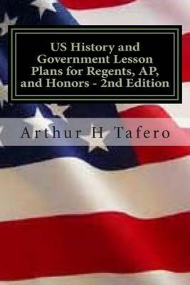 Us History and Government Lesson Plans for Regents, AP, and Honors - 2nd Edition: Includes Complete Regents Tests
