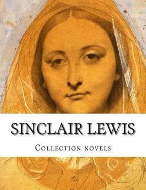 Sinclair Lewis, Collection Novels