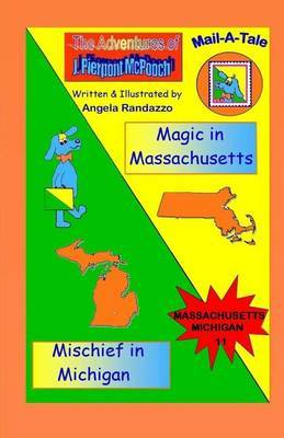 Massachusetts/Michigan: Magic in Massachusetts/Mischief in Michigan