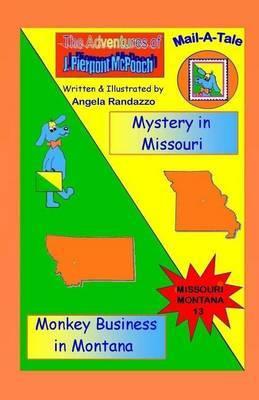 Missouri/Montana: Mystery in Missouri/Monkey Business in Montana