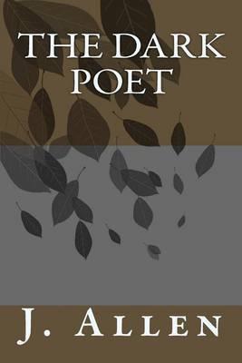 The Dark Poet