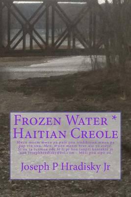 Frozen Water * Haitian Creole
