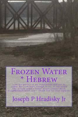Frozen Water * Hebrew