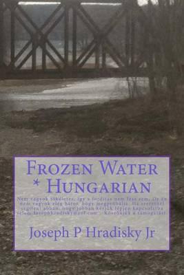 Frozen Water * Hungarian