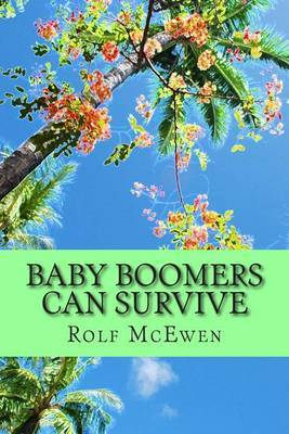 Baby Boomers Can Survive: Sailing Through Life