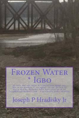 Frozen Water * Igbo