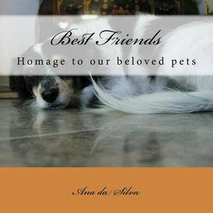 Best Friends (English Version): Homage to Our Beloved Pets