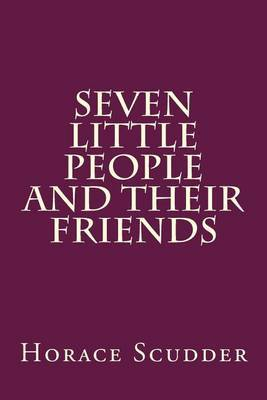 Seven Little People and Their Friends