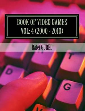 Book of Video Games: 2000 - 2010
