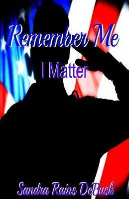 Remember Me: I Matter