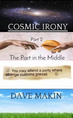 Cosmic Irony Part 2