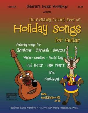 The Politically Correct Book of Holiday Songs for Guitar