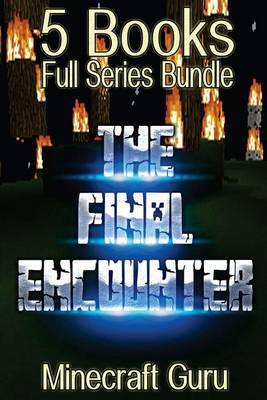 The Final Encounter: (Complete Collection: 5 Books Full Series Bundle)