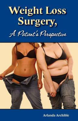 Weight Loss Surgery - A Patient's Perspective