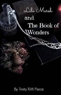 Lila Marsh and the Book of Wonders