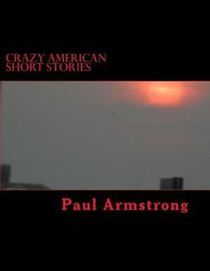 Crazy American Short Stories