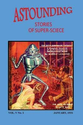 Astounding Stories of Super-Science (Vol. V No. 1 January, 1931)
