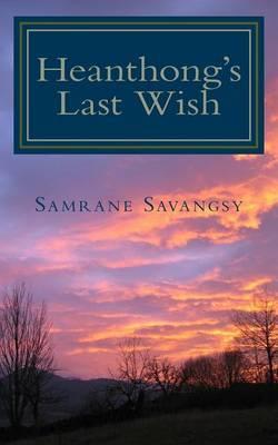 Heanthong's Last Wish