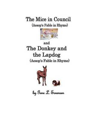 The Mice in Council / The Donkey and the Lapdog: Aesop's Fables in Ry\Hyme