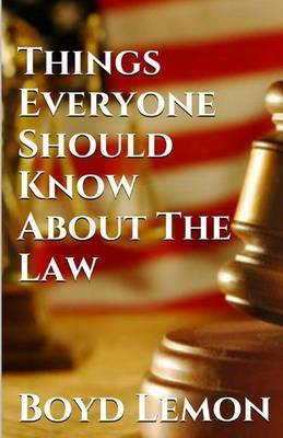 Things Everyone Should Know about the Law