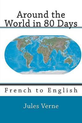 Around the World in 80 Days: French to English