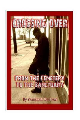 Crossing Over: From the Cemetery to the Sanctuary