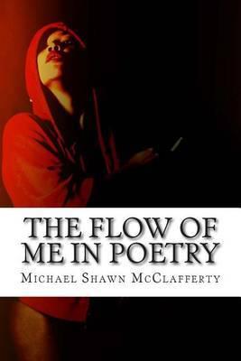 The Flow of Me in Poetry: Vault 1