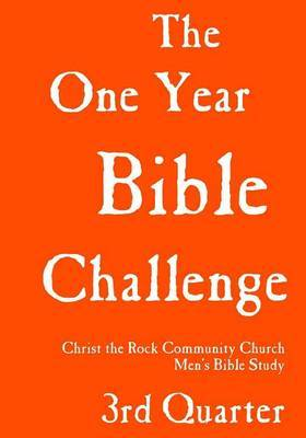 One Year Bible Challenge, 3rd Quarter: Read the Whole Bible in One Year