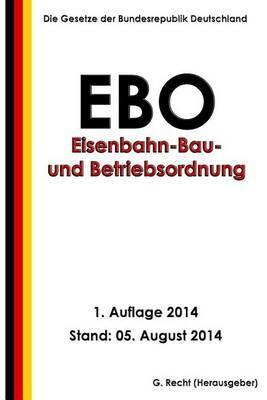 Eisenbahn-Bau- Und Betriebsordnung (Ebo)