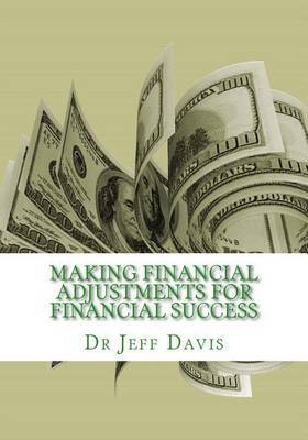 Making Financial Adjustments for Financial Success