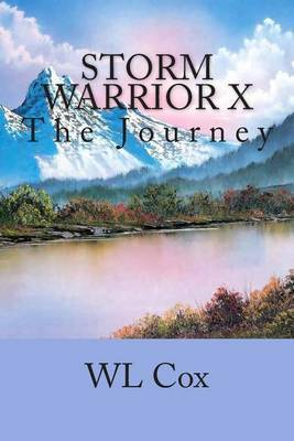 Storm Warrior X: The Journey