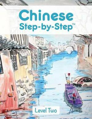 Chinese Step by Step: Level Two