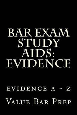 Bar Exam Study AIDS: Evidence