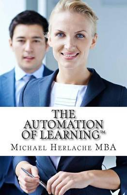 The Automation of Learning