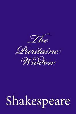 The Puritaine Widdow